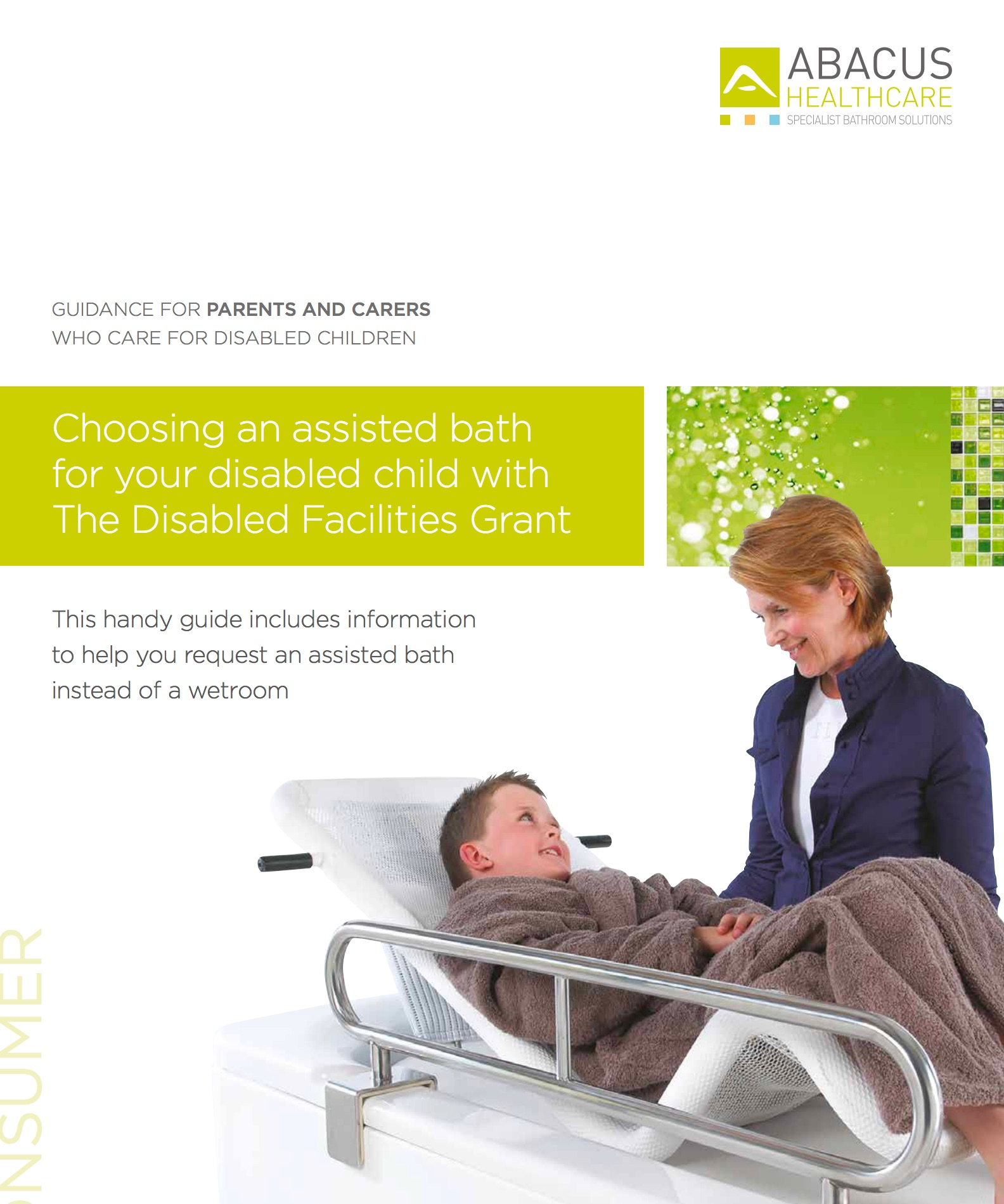 Helpful advice and tips to help you justify an accessible bath for your disabled child, relative or client